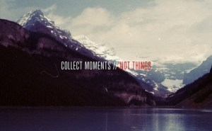 moment and things